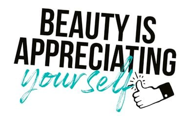 Mé citat: Beauty is appreciating yourself
